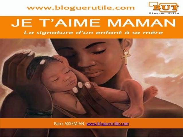 Patrx ASSEMIAN- www.bloguerutile.com