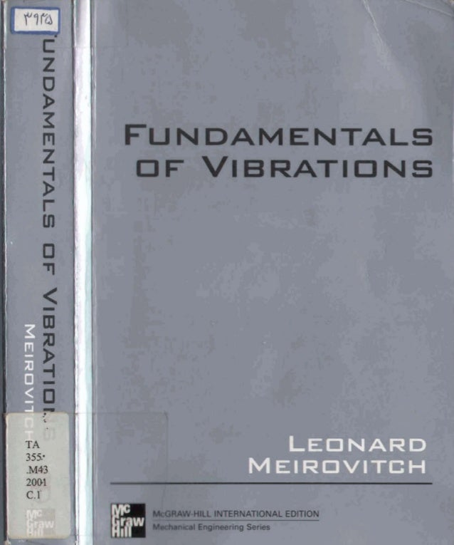 fundamentals of vibrations leonard meirovitch rh slideshare net