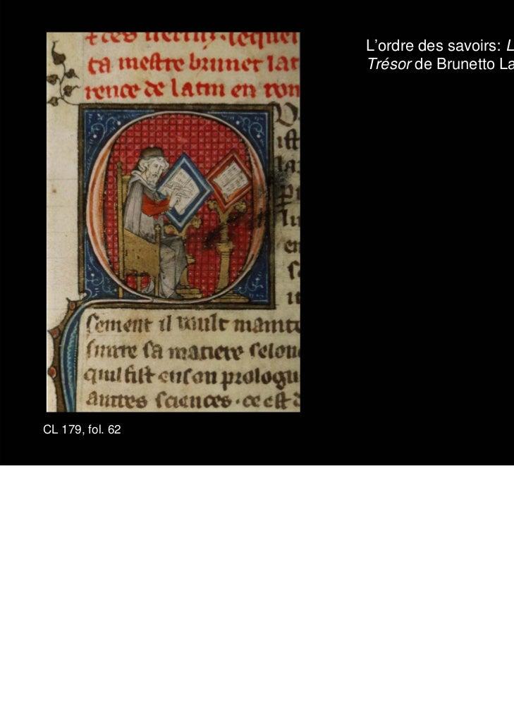 L'ordre des savoirs: Le livre du                  Trésor de Brunetto LatiniCL 179, fol. 62