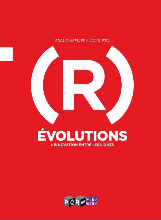 Recomposition: la carte et le(s) territoire(s) 1 FRANÇAISES, FRANÇAIS, ETC. L'INNOVATION ENTRE LES LIGNES ÉVOLUTIONS