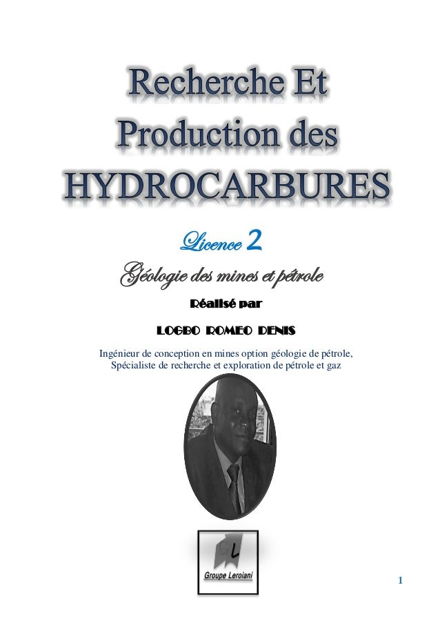 1 Licence 2 Géologie des mines et pétrole Réalisé par LOGBO ROMEO DENIS Ingénieur de conception en mines option géologie d...