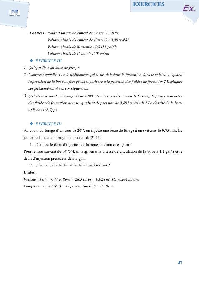 47 Données : Poids d'un sac de ciment de classe G : 94lbs Volume absolu du ciment de classe G : 0,082gal/lb Volume absolu ...