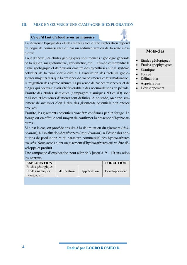 4 Réalisé par LOGBO ROMEO D. III. MISE EN ŒUVRE D'UNE CAMPAGNE D'EXPLORATION Ce qu'il faut d'abord avoir en mémoire La séq...