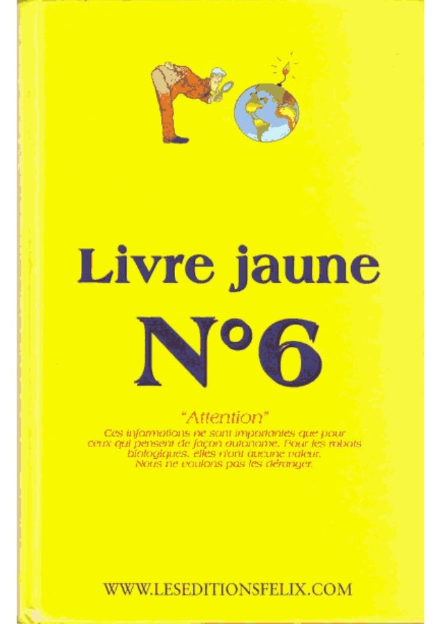 Livre jaune 6_(_conspirations_annunnakis_etc)