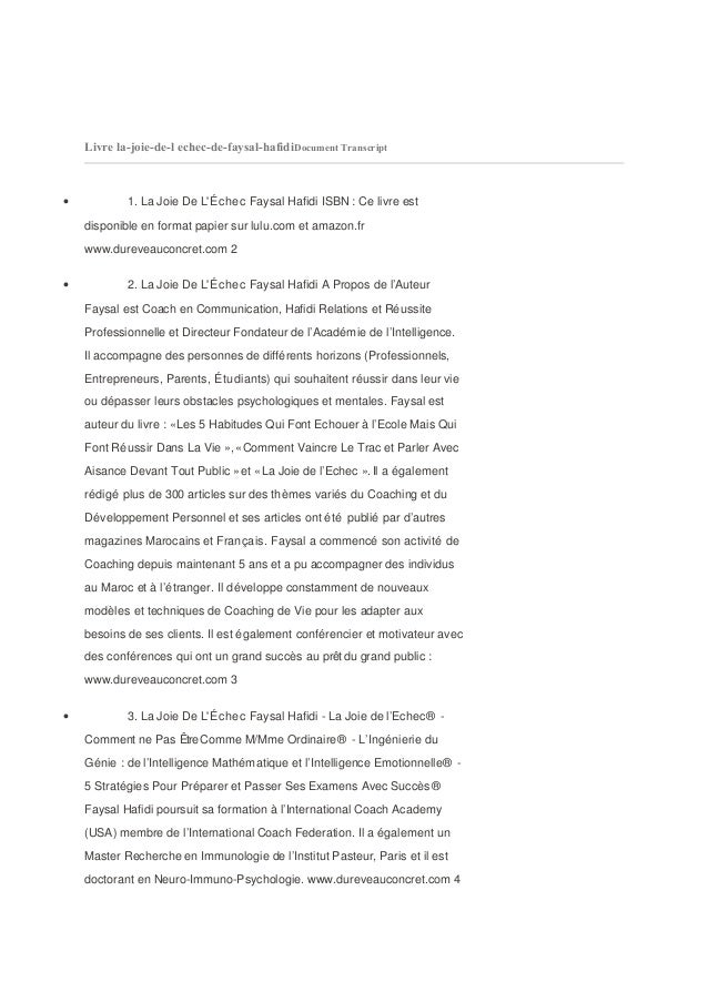 Livre la-joie-de-l echec-de-faysal-hafidiDocument Transcript•           1. La Joie De LÉchec Faysal Hafidi ISBN : Ce livre...