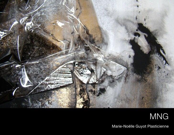 MNGMarie-Noëlle Guyot Plasticienne