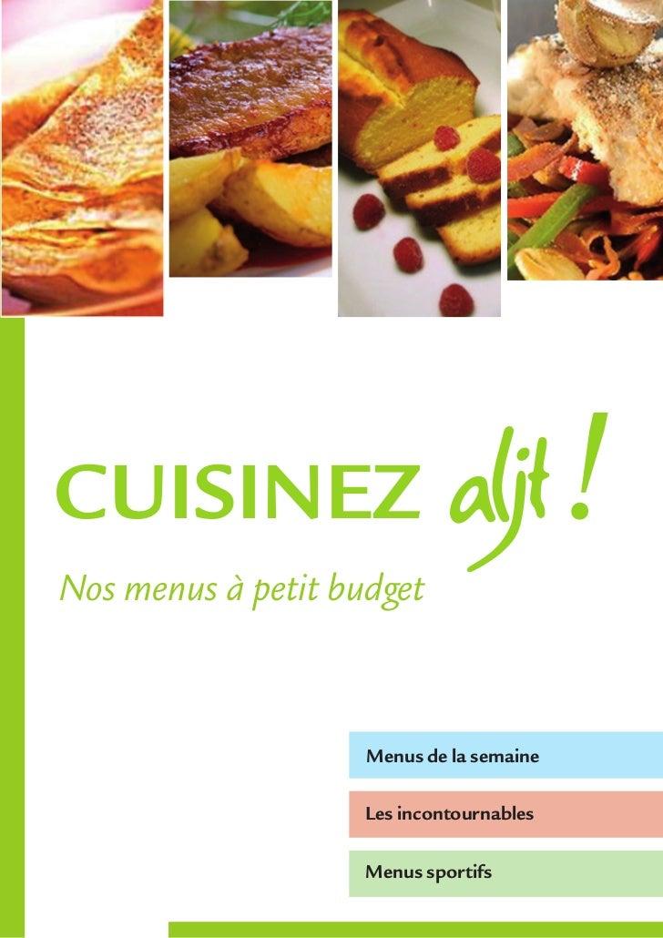 CUISINEZNos menus à petit budget                    Menus de la semaine                    Les incontournables            ...