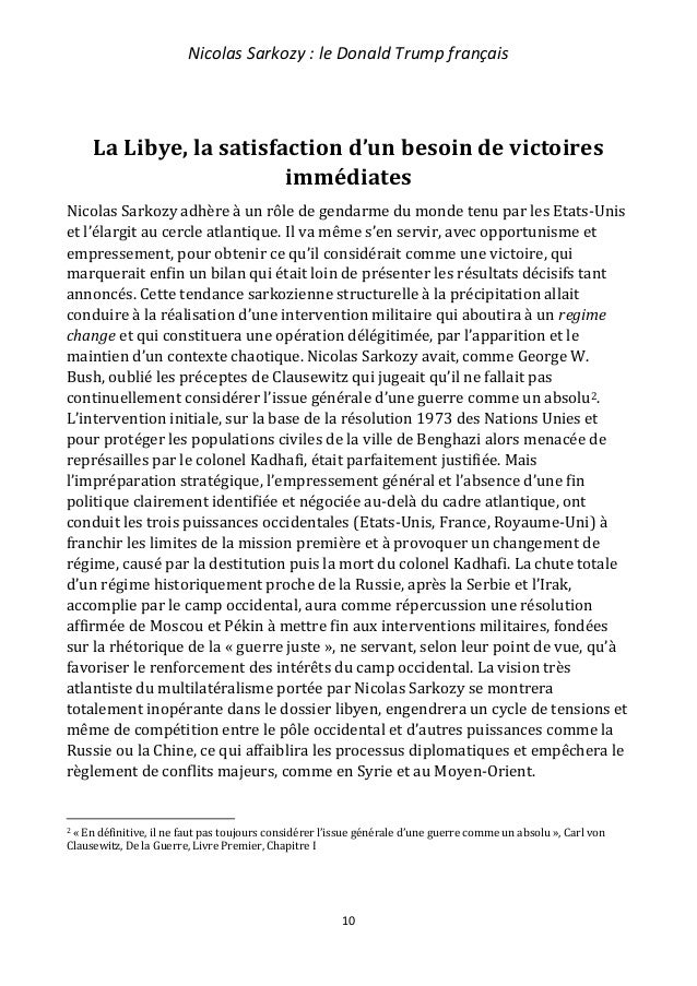 Nicolas Sarkozy : le Donald Trump français 11 Le rôle d'une France restée fidèle au socle gaullien, aurait été de suivre s...