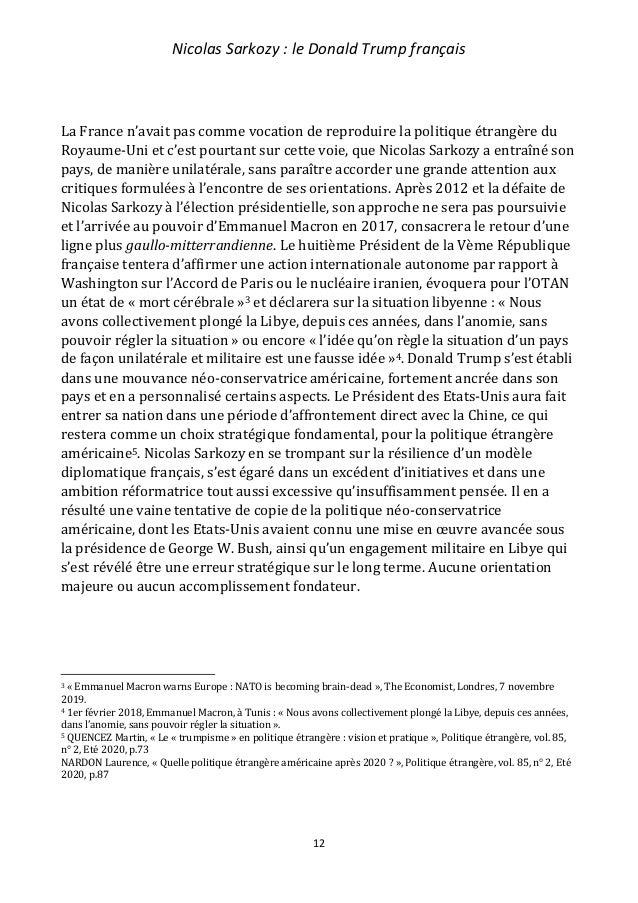 Nicolas Sarkozy : le Donald Trump français 13 Ce bilan contraste fortement avec celui de son prédécesseur, Jacques Chirac,...