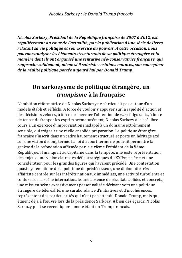 Nicolas Sarkozy : le Donald Trump français 6 Avec le recul des années et l'expérience de la présidence Trump, nous pouvons...