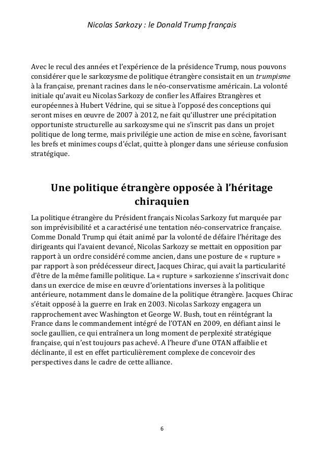Nicolas Sarkozy : le Donald Trump français 7 Nicolas Sarkozy fera le choix de la guerre en 2011 face à la Libye et son dic...