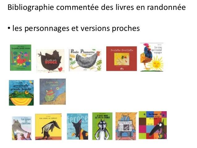 Bibliographie commentée des livres en randonnée • les personnages et versions proches