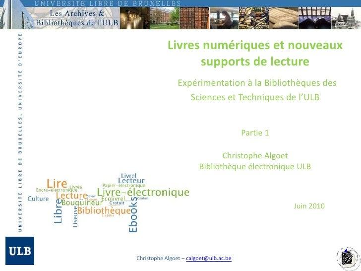 Livres numériques et nouveaux supports de lectureExpérimentation à la Bibliothèques des Sciences et Techniques de l'ULBChr...