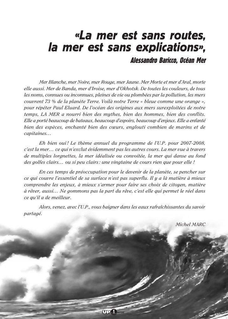 «La mer est sans routes,            la mer est sans explications»,                                                        ...