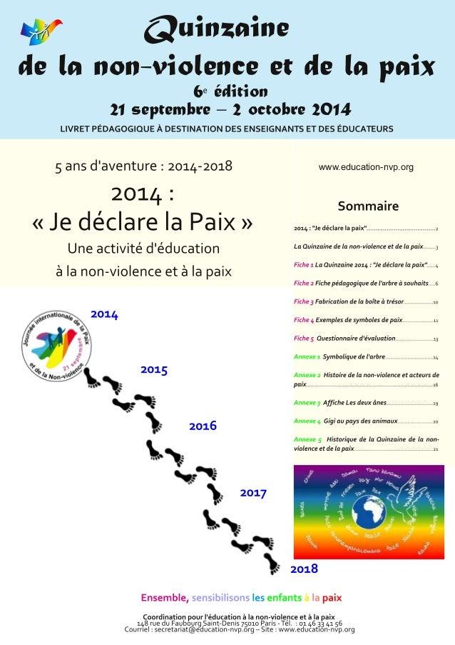 Quinzaine de la non-violence et de la paix www.education-nvp.org 6 édition 21 septembre – 2 octobre 2014