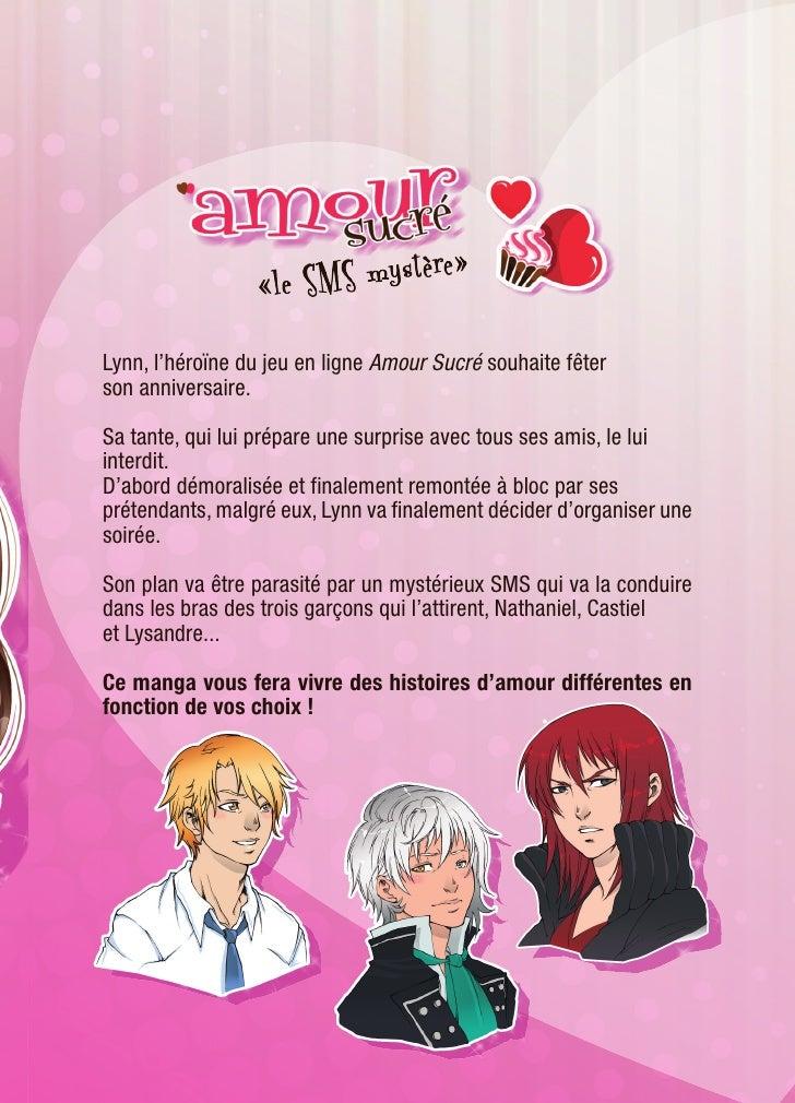 Lynn, l'héroïne du jeu en ligne Amour Sucré souhaite fêterson anniversaire.Sa tante, qui lui prépare une surprise avec tou...