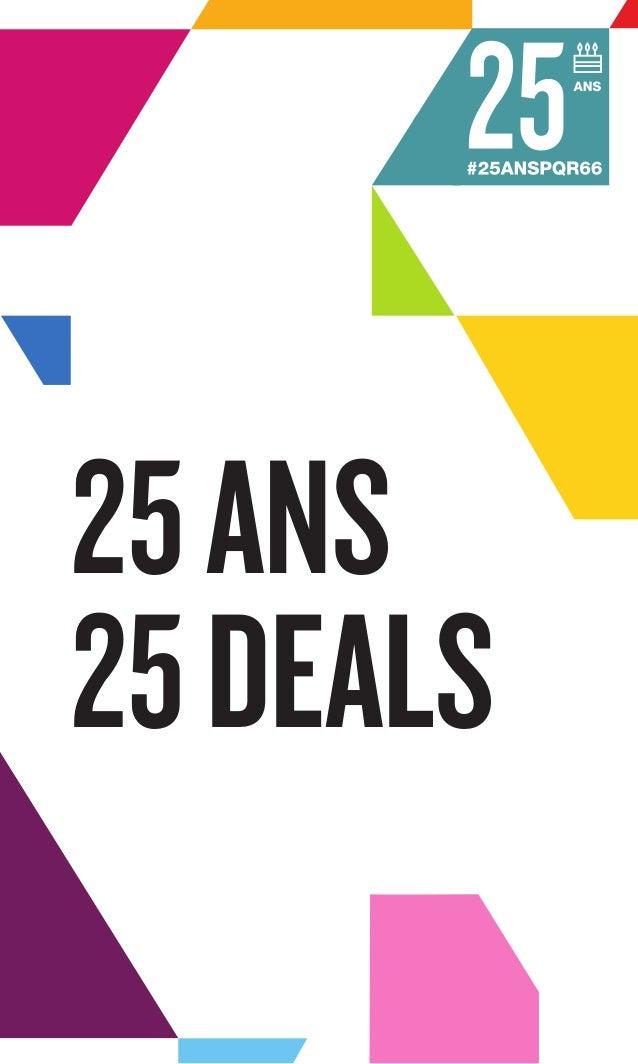 25ANS 25DEALS