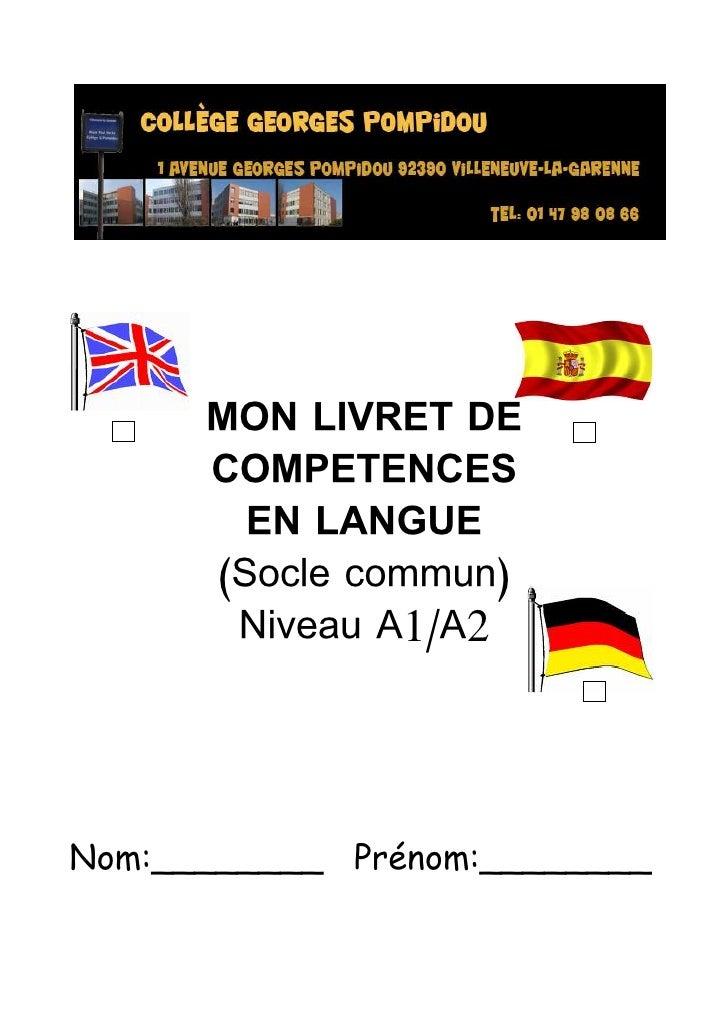 MON LIVRET DE      COMPETENCES        EN LANGUE      (Socle commun)       Niveau A1/A2Nom:________ Prénom:________