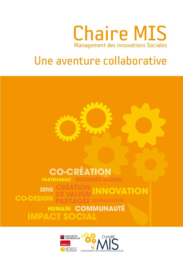 Chaire MISManagement des innovations SocialesUne aventure collaborativeImpact socialINNOVATIONCO-CRÉATIONCommunautéBusines...