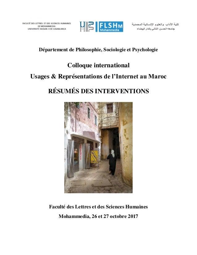 Département de Philosophie, Sociologie et Psychologie Colloque international Usages & Représentations de l'Internet au Mar...