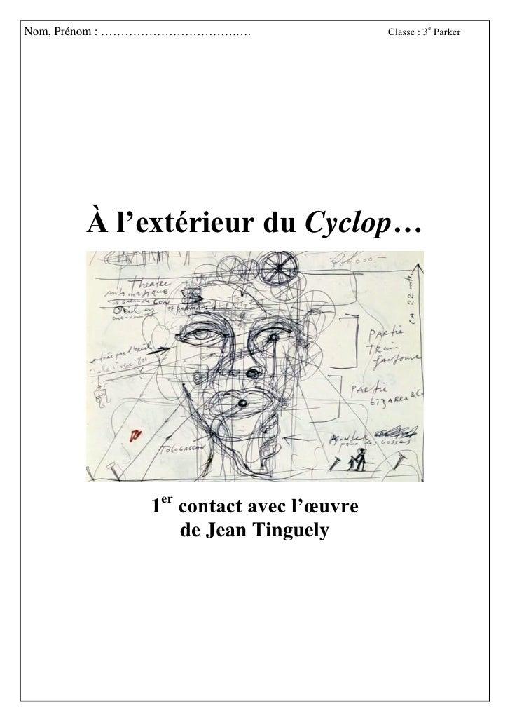 Nom, Prénom : …………………………….….              Classe : 3e Parker       À l'extérieur du Cyclop…               1er contact avec...