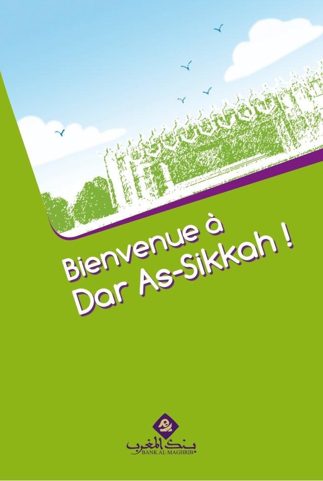 Vous êtes àDar As-Sikkah !