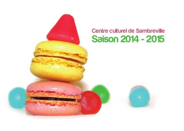 Centre culturel de Sambreville Saison 2014 - 2015