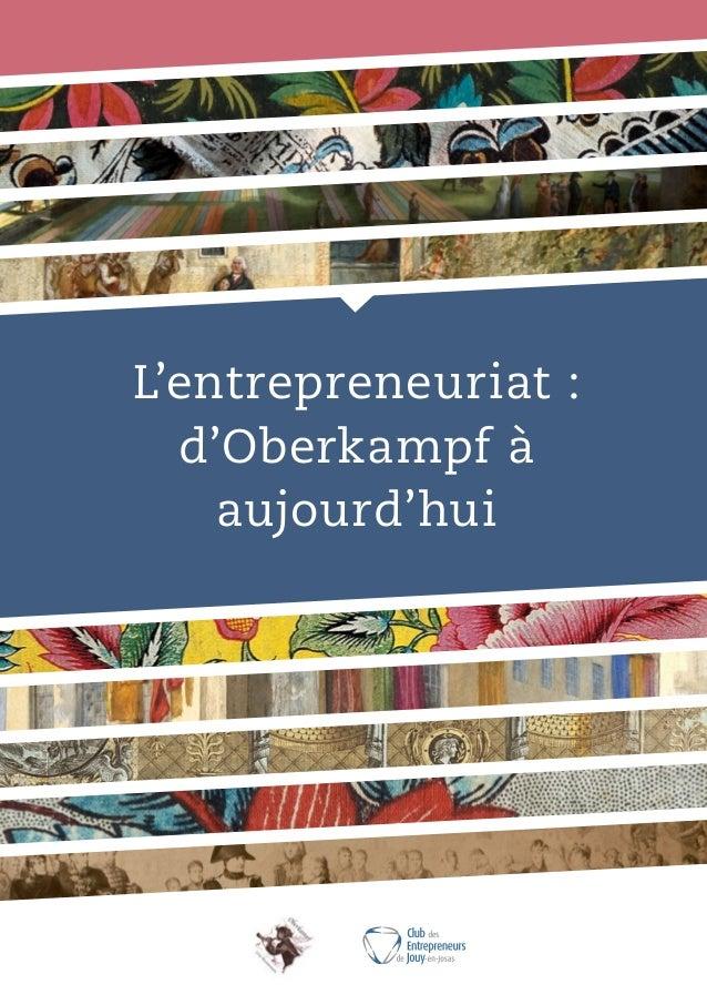 L'entrepreneuriat : d'Oberkampf à aujourd'hui