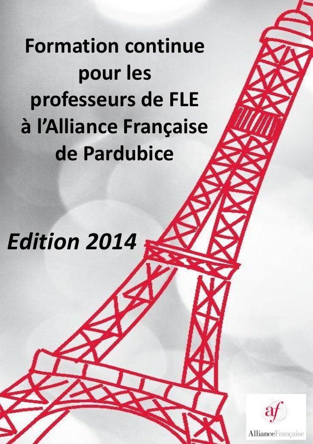 Formation continue pour les professeurs de FLE à l'Alliance Française de Pardubice  Edition 2014