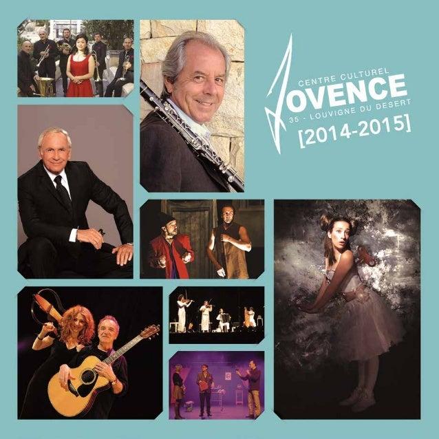 Centre Culturel de Jovence, rue Saint-Martin, 35420 LOUVIGNÉ DU DÉSERT  Tél : 02.99.98.50.08  Mail : culture@louvignedudes...