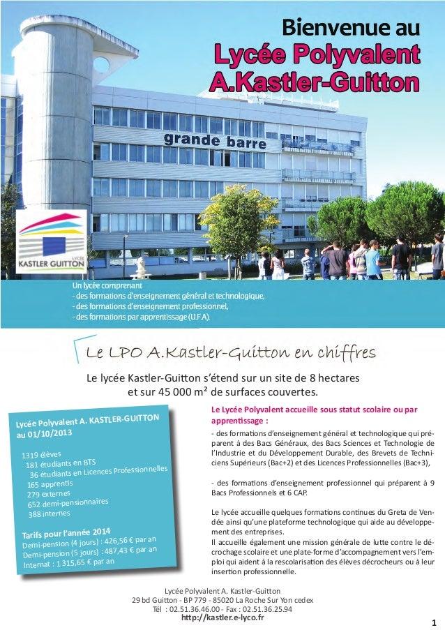 Le lycée Kastler-Guitton s'étend sur un site de 8 hectares et sur 45 000 m² de surfaces couvertes. LER-GUITTON Lycée Polyv...