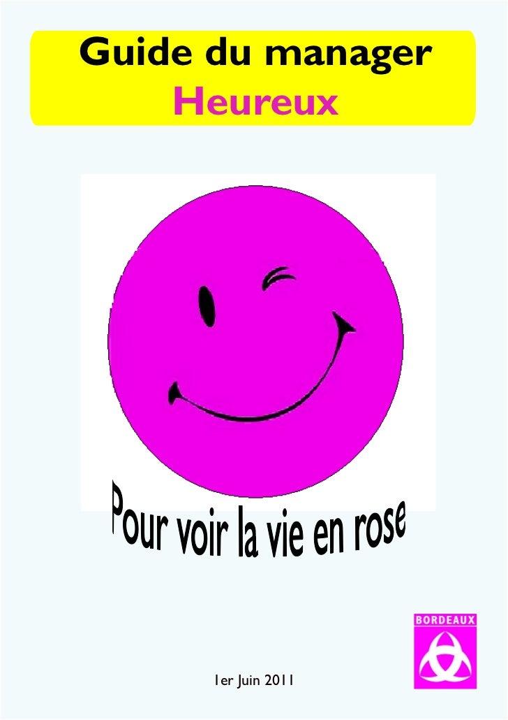 Guide du manager    Heureux      1er Juin 2011