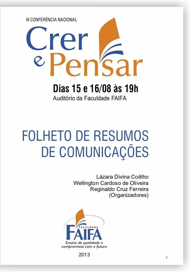 FOLHETO DE RESUMOS DE COMUNICAÇÕES Lázara Divina Coêlho Wellington Cardoso de Oliveira Reginaldo Cruz Ferreira (Organizado...