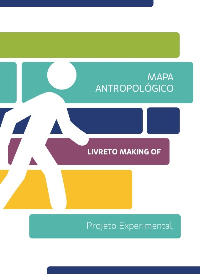 MAPA ANTROPOLÓGICO LIVRETO MAKING OF Projeto Experimental