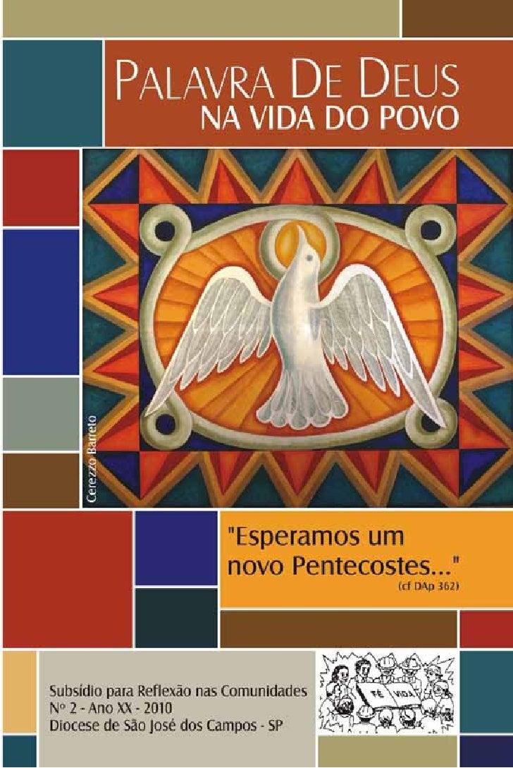 CEBs - Comunidades Eclesiais de Base     Palavra de Deus   na vida do povo        Diocese de São José dos Campos - SP