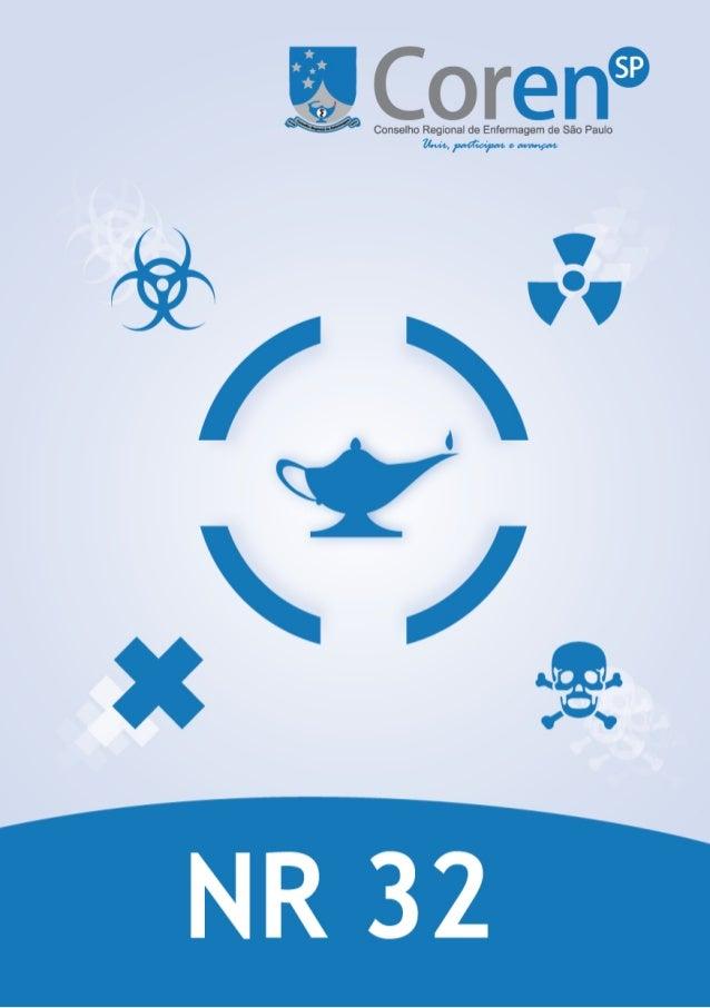 Índice NR32  02  Risco Biólogico  09  Risco Químico  25  Risco Quimioterápico  28  Risco com Gases Medicinais  40  Risco c...