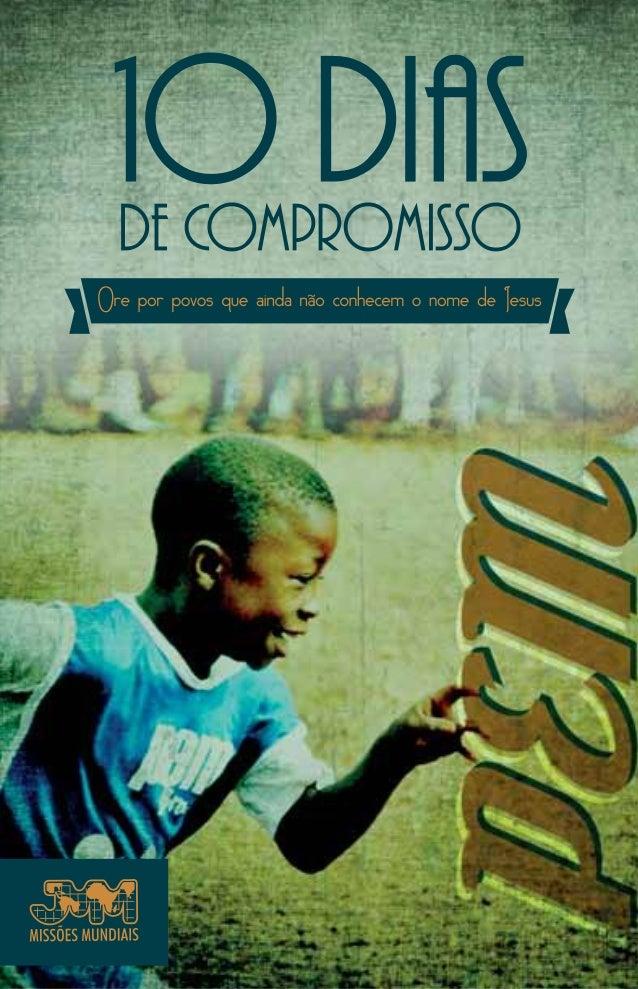 ASSUMA 10 DIAS       DE COMPROMISSO COM O                    PEMPROGRAMA ESPORTIVO MISSIONÁRIO    NESTE TIME TODOS SÃO CAM...