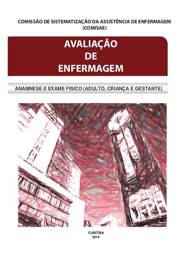 CCOOMMIISSSSÃÃOO DDEE SSIISSTTEEMMAATTIIZZAAÇÇÃÃOO DDAA AASSSSIISSTTÊÊNNCCIIAA DDEE EENNFFEERRMMAAGGEEMM ((CCOOMMIISSAAEE)...
