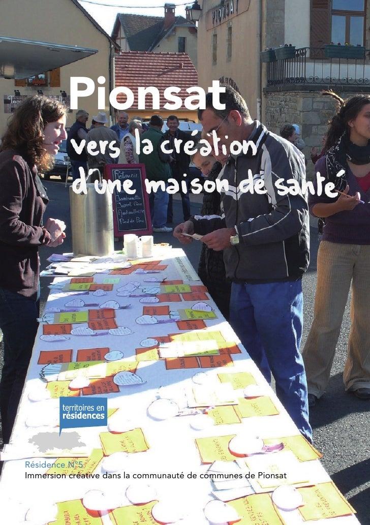 Pionsat     Résidence N°5 Immersion créative dans la communauté de communes de Pionsat