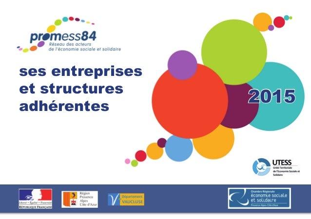 ses entreprises et structures adhérentes 2015
