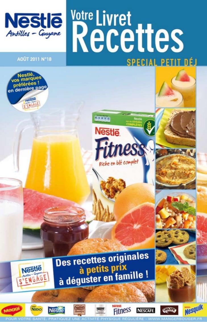 """Livret Recettes Nestle Antilles-Guyane N°18 spécial """"P'TIT DEJ"""""""