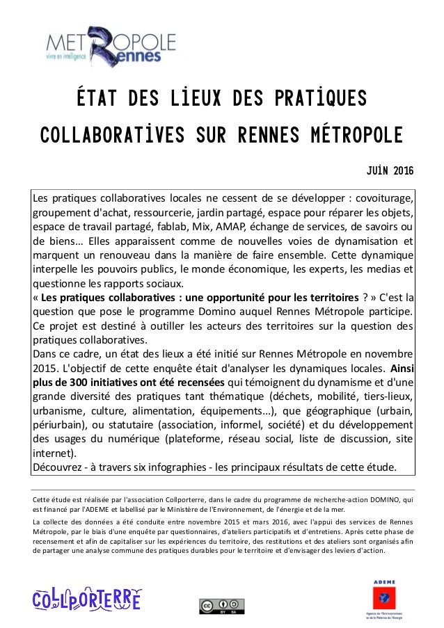 État des lieux des pratiques collaboratives sur Rennes métropole Juin 2016 Les pratiques collaboratives locales ne cessent...