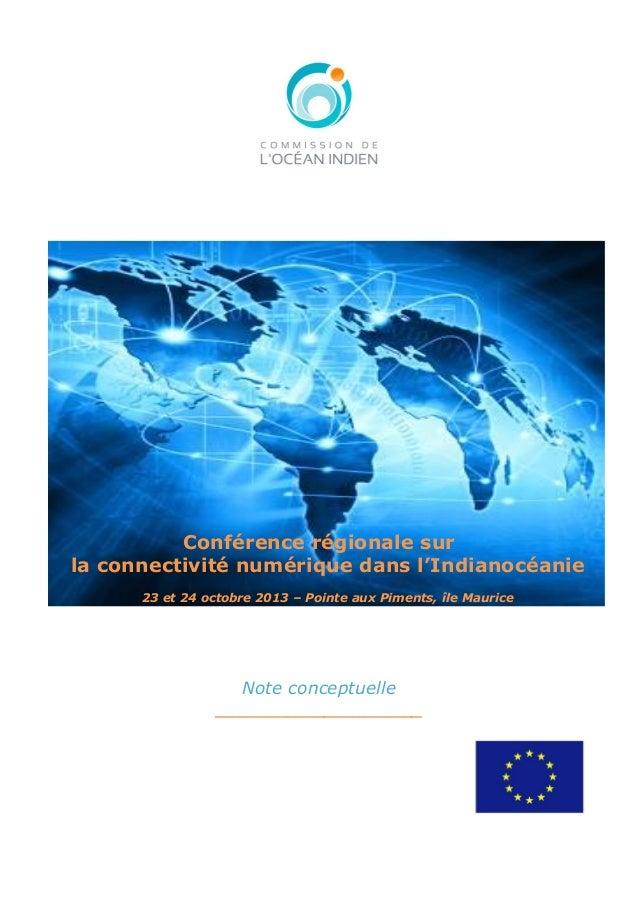 Conférence régionale sur la connectivité numérique dans l'Indianocéanie 23 et 24 octobre 2013 – Pointe aux Piments, îl...