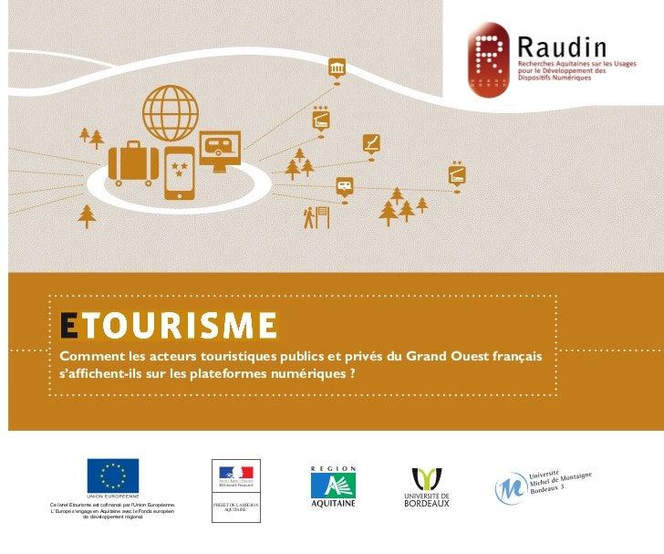 Comment les acteurs touristiques publics et privés du Grand Ouest français    s'affichent-ils sur les plateformes numériqu...