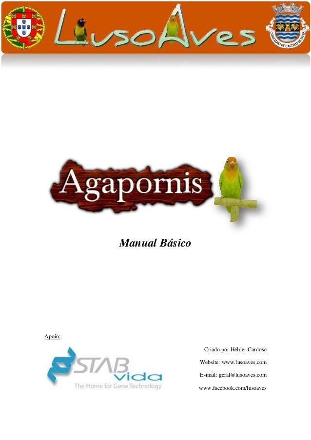 Manual Básico  Apoio: Criado por Hélder Cardoso Website: www.lusoaves.com E-mail: geral@lusoaves.com www.facebook.com/luso...