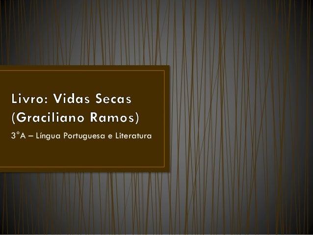 3°A – Língua Portuguesa e Literatura