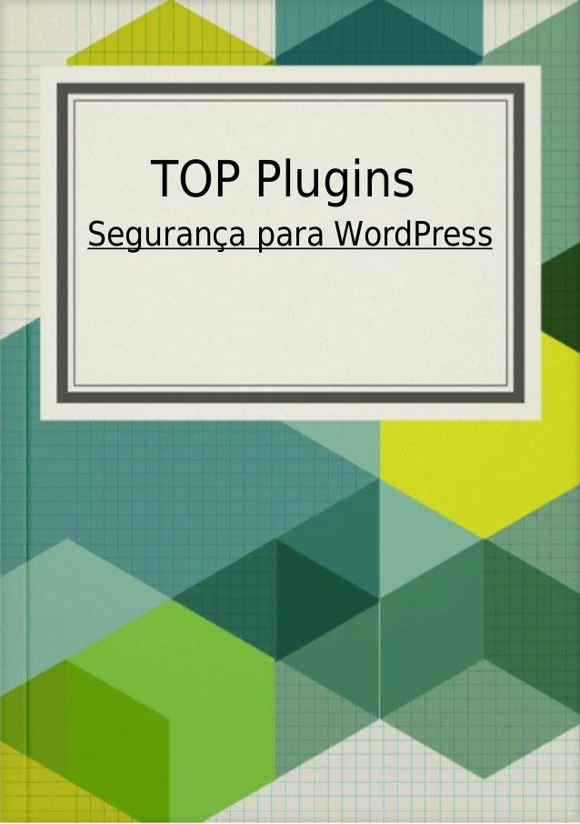 TOP Plugins Segurança para WordPress