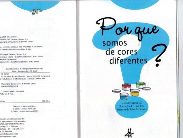 «pyright © 2012 Giratinha ioyrigtit © 2005 Parramón Ediciones,  S.  A.  ulo original:  ;Por que' somos de diferentes cotor...