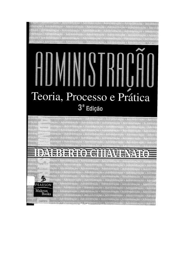 Livro Administracao Teoria Processo E Pratica 3ª Ed Idalberto Chiave