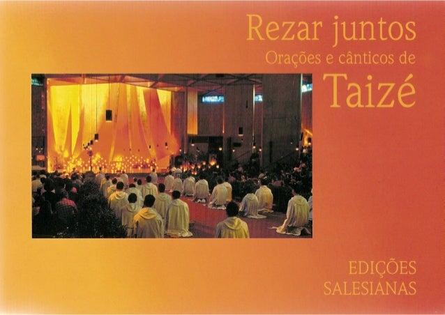 Rezar juntos Orações e cânticos de Taizé EDIÇÕES SALESIANAS